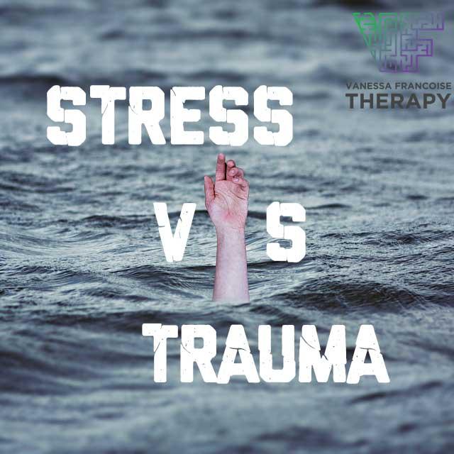 Stress VS Trauma